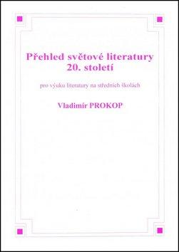 Přehled světové literatury 20. století - Náhled učebnice