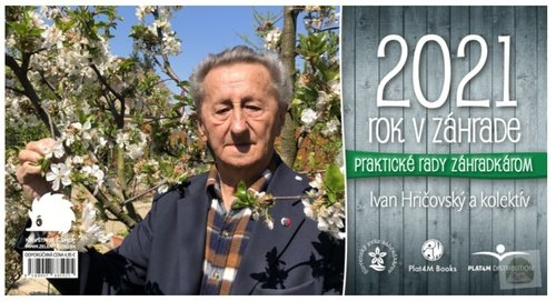 Rok v záhrade 2021 - Ivan Hričovský