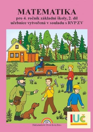 Matematika pro 4. ročník ZŠ, 2. díl - učebnice - Zdena Rosecká
