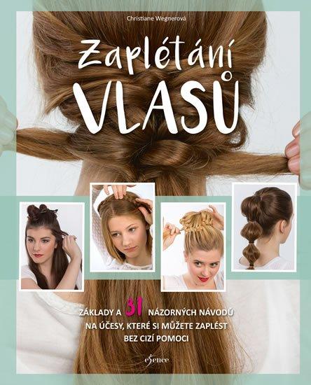 Zaplétání vlasů - Christiane Wegnerová