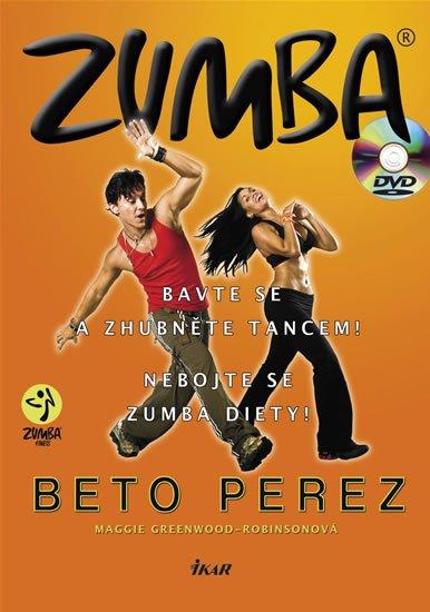Zumba (+ DVD) - Bavte se a zhubněte tancem! Nebojte se zumba diety! - Maggie Greenwood-Robinson