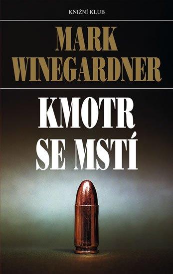 Kmotr se mstí - Mark Winegardner