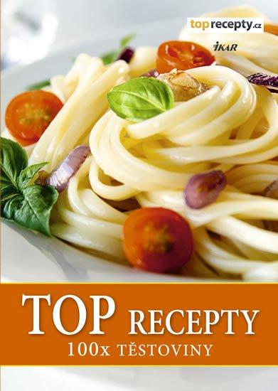 TOP recepty: 100x těstoviny