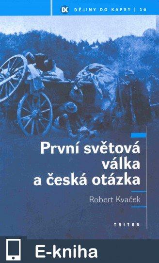 První světová válka - Robert Kavček