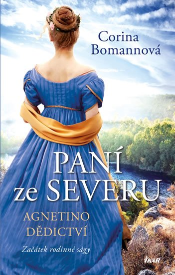 Paní ze Severu 1: Agnetino dědictví - Corina Bomann