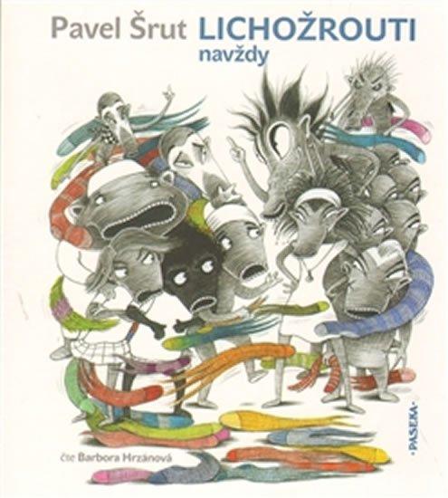 Lichožrouti navždy - CD - Pavel Šrut