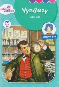 Benny Blu Vynálezy mění svět - Christianne Neumann