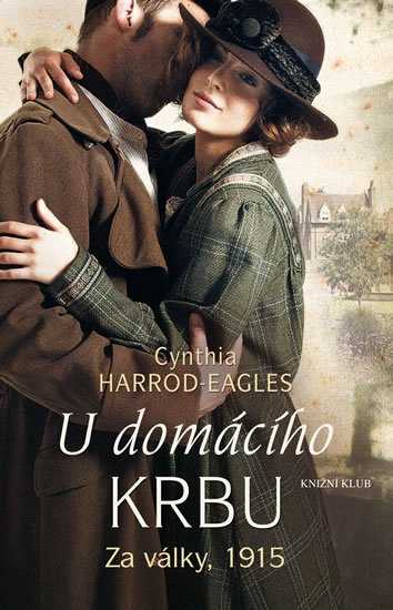 Za války, 1915: U domácího krbu - Cynthia Harrod-Eagles