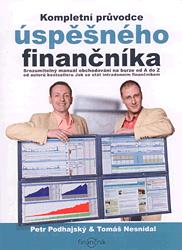 Kompletní průvodce úspěšného finančníka - Petr Podhajský