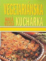 Malá veľká vegetariánska kuchárka