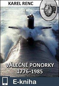 Válečné ponorky 1776-1985 (E-KNIHA)