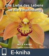 Die Liebe des Lebens ist die Empfindung (E-KNIHA)