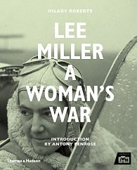 Lee Miller: A Woman's War