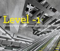 Level 1: Contemporary Underground Stations of the World
