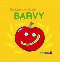 Barvy - Batole ve škole
