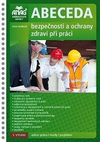 Abeceda bezpečnosti a ochrany zdraví při práci