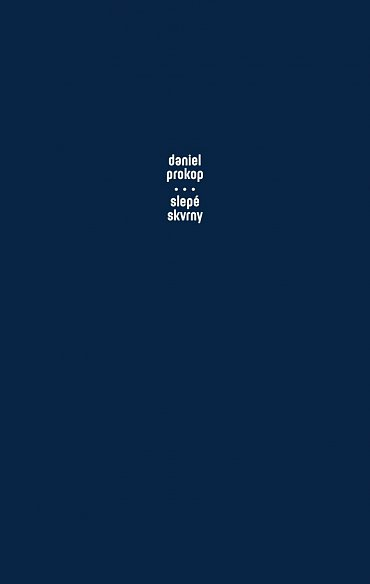 Náhled Slepé skvrny - O chudobě, vzdělávání, populismu a dalších výzvách české společnosti
