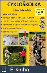 Cykloškolka aneb Škola jízdy na kole (E-KNIHA)