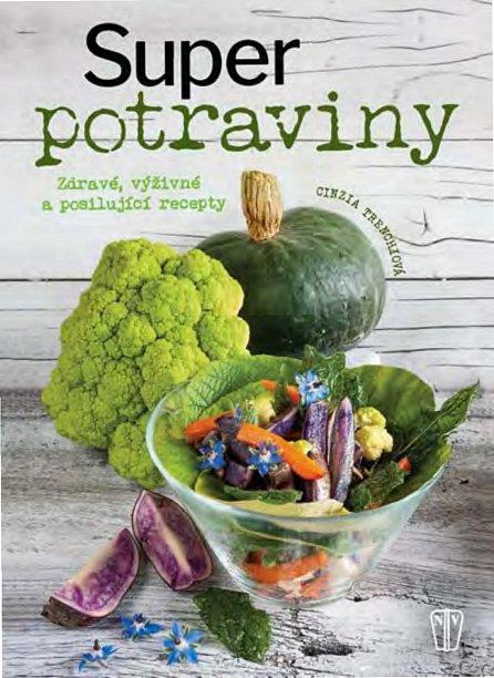 Náhled Superpotraviny - Zdravé, výživné a posilující recepty