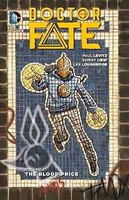 Doctor Fate (2015-) Vol. 1: The Blood Price