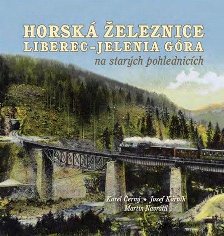 Náhled Horská železnice Liberec - Jelenia Góra na starých pohlednicích