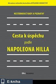 Cesta k úspěchu podle Napoleona Hilla (E-KNIHA)