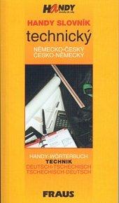 Handy slovník technický německo-český česko-německý