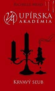 Upírska akadémia Krvavý sľub
