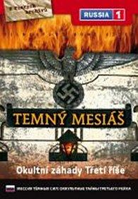 Temný mesiáš: Okultní záhady Třetí říše - DVD digipack