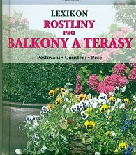 Rostliny pro balkony a terasy - Lexikon