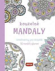 Kouzelné mandaly - Omalovánky pro dospělé