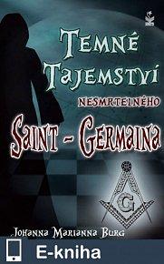 Temné tajemství nesmrtelného Saint - Germaina (E-KNIHA)