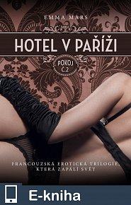 Hotel v Paříži: pokoj č. 2 (E-KNIHA)