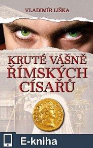 Kruté vášně římských císařů (E-KNIHA)