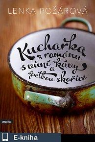 Kuchařka z románu s vůní kávy a špetkou skořice (E-KNIHA)