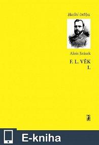 F. L. Věk I. (E-KNIHA)