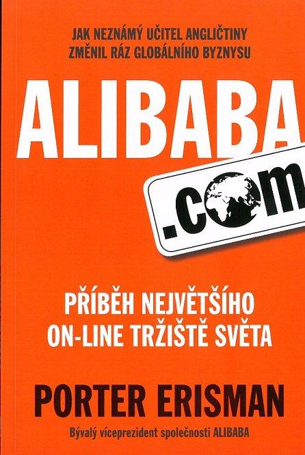 Náhled Alibaba.com - Příběh největšího on-line tržiště světa