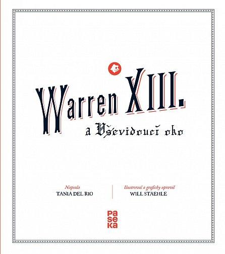 Náhled Warren XIII. a Vševidoucí oko
