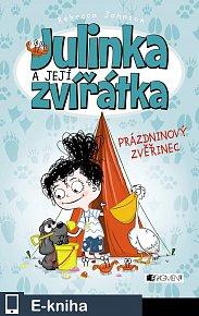 Julinka a její zvířátka – Prázdninový zvěřinec (E-KNIHA)