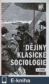 Dějiny klasické sociologie (E-KNIHA)
