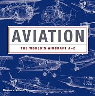 Aviation: The World's Aircraft A - Z