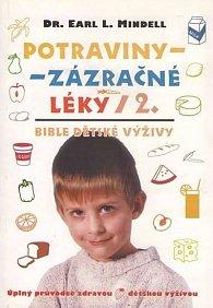 Potraviny - zázračné léky 2 - Bible děts