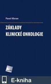 Základy klinické onkologie (E-KNIHA)