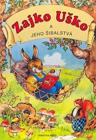 Zajko Uško a jeho šibalstvá