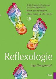 Reflexologie - Unikátní spojení reflexní terapie a tradiční čínské medicíny; Reflexní zóny na chodidlech; Léčebná terapie pro dobrou kondici