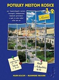 Potulky mestom Košice 1+2