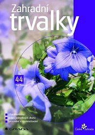 Zahradní trvalky - edice Česká zahrada 44