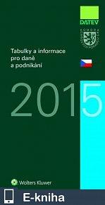 Tabulky a informace pro daně a podnikání 2015 (E-KNIHA)