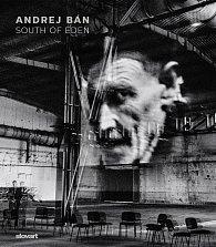 Andrej Bán: South of Eden