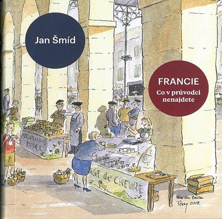 Náhled Francie - Co v průvodci nenajdete